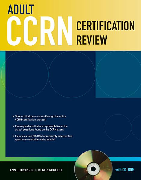 Adult CCRN Certification Review with CD ROM