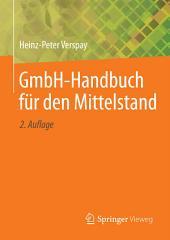 GmbH-Handbuch für den Mittelstand: Ausgabe 2