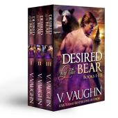 Desired by the Bear Complete Trilogy: Werebear Romance