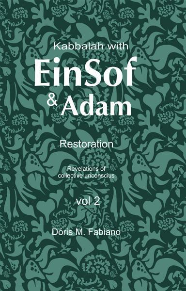 Kabbalah with EinSof   Adam vol 2