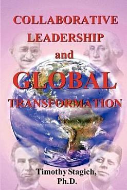 Collaborative Leadership and Global Transformation PDF