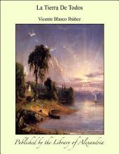 La tierra de todos: novela
