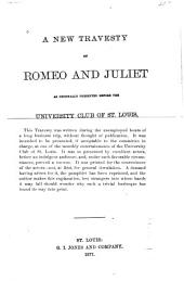 A New Travesty on Romeo and Juliet: As Presented Before the University Club of St. Louis, January 16, 1877