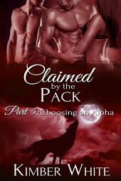 Choosing an Alpha: Wolf Shifter Romance