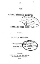 The Virginia Historical Register, and Literary Note Book: Volume 3
