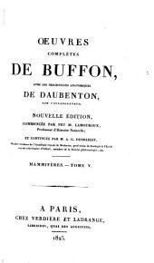 Oeuvres complètes de Buffon: avec les descriptions anatomiques de Daubenton, son collaborateur, Volume20,Partie5