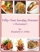 Fifty-Two Sunday Dinners (Annotated)