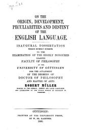 On the Origin, Development, Peculiarities and Destiny of the English Language ...