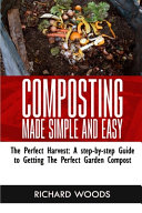 Composting Made Simple and Easy