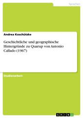 Geschichtliche und geographische Hintergründe zu Quarup von Antonio Callado (1967)