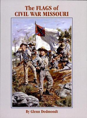 The Flags of Civil War Missouri