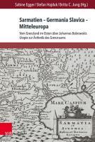 Sarmatien     Germania Slavica     Mitteleuropa  Sarmatia     Germania Slavica     Central Europe PDF