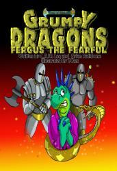 Grumpy Dragons   Fergus the Fearful PDF