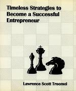 Timeless Strategies to Become a Successful Entrepreneur