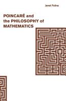 Poincar   and the Philosophy of Mathematics PDF