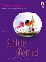 Slightly Married