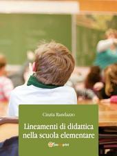 Lineamenti di didattica nella scuola elementare