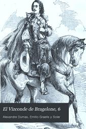 El Vizconde de Bragelone, 2: tercera y última parte de Los tres mosqueteros