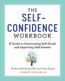 The Self Confidence Workbook