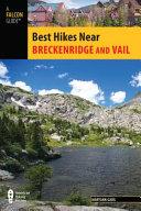 Best Hikes Near Breckenridge and Vail PDF