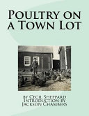 Poultry on a Town Lot