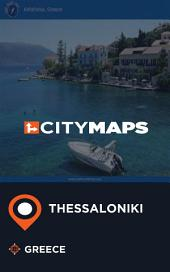 City Maps Thessaloniki Greece