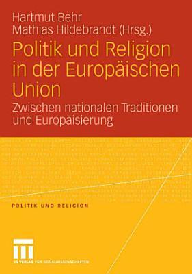 Politik und Religion in der Europ  ischen Union PDF