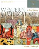 Western Civilization  A Brief History  Volume I