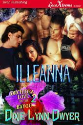 Illeanna [Orchidea: Love on the Bayou 2]