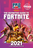 The Definitive Guide to Fortnite 2022