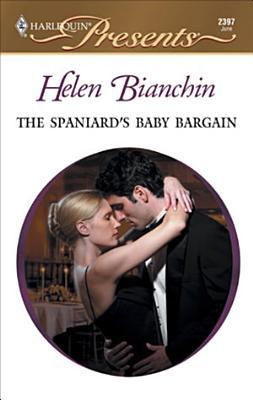 The Spaniard s Baby Bargain