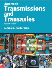 Automatic Transmissions and Transaxles: Edition 7
