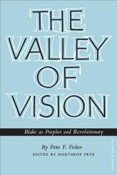 The Valley of Vision: Blake as Prophet and Revolutionary