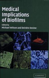 Medical Implications of Biofilms