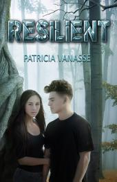 Resilient: Volume 1