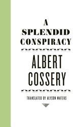 A Splendid Conspiracy Book PDF