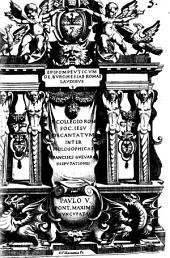Epipompeuticum de Burghesiae Romae laudibus in collegio Rom. Soc. Iesu decantatum inter philosophicas Francisci Gueuara disputationes
