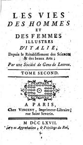Les vies des hommes et des femmes illustres d'Italie, depuis le retablissement des sciences et des beaux-arts: Volume2