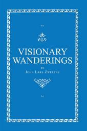 Visionary Wanderings