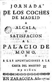 Jornadas de los coches de Madrid a Alcala o satisfaccion al Palacio de Momo y a las apuntaciones a la carta del maestro de Niños