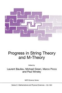 Progress in String Theory and M Theory Book