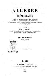 Algebre elementaire avec de nombreuses applications a la geometrie et aux questions les plus simples de physique de mecanique, etc. par H.te Sonnet