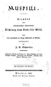 Muspilli: Bruchstück einer althochdeutschen alliterierenden Dichtung vom Ende der Welt : Mit Facsimile und Glossar