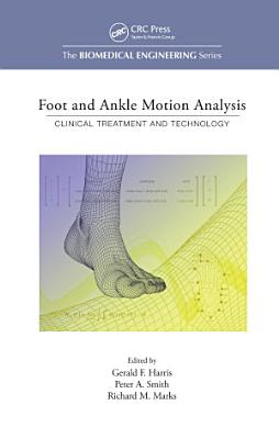 Foot and Ankle Motion Analysis