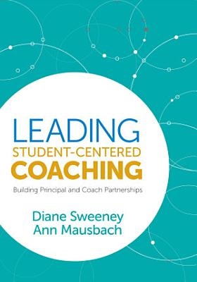 Leading Student Centered Coaching