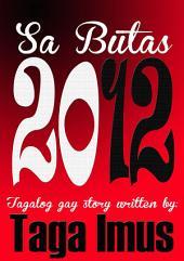 Sa Butas 2012: Tagalog Gay Story