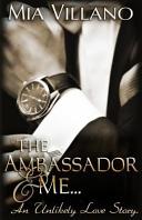 Download The Ambassador and Me Book