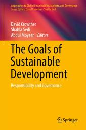 The Goals of Sustainable Development: Responsibility and Governance