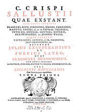 Opera cum notis integris et selectis variorum. Accedunt Julius Exsuperantius, Porcius Latro et Fragmenta Historicorum cum notis integris Popmae aliorumque. Cura Sigeberti Havercampi: Volume 1