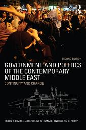 Government and Politics of the Contemporary Middle East: Continuity and change, Edition 2